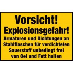 Vorsicht! Explosionsgefahr! Armaturen und Dichtungen an Stahlflaschen für verdichteten Sauerstoff unbedingt frei ..