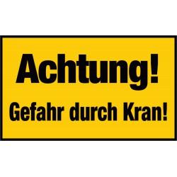 Achtung! Gefahr durch Kran!