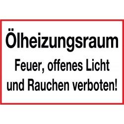 Ölheizungsraum Feuer, offenes Licht und Rauchen verboten!