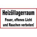 Heizöllagerraum Feuer, offenes Licht und Rauchen verboten!