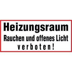 Heizungsraum Rauchen und offenes Licht verboten!