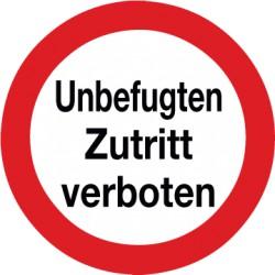 Etikett Unbefugten Zutritt verboten