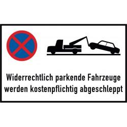 Widerrechtlich parkende Fahrzeuge werden kostenpflichtig abgeschleppt