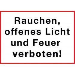 Rauchen, offenes Licht und Feuer verboten!