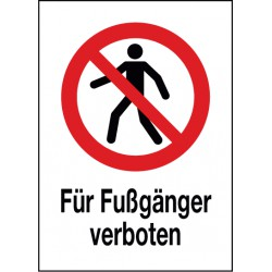 Kombischild Für Fußgänger verboten (P004)