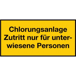 Chlorungsanlage Zutritt nur für unterwiesene Personen (Zusatzzeichen)