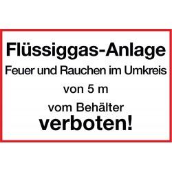 Flüssiggas-Anlage. Feuer und Rauchen im Umkreis von 5 m vom Behälter verboten!