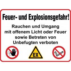 Feuer- und Explosionsgefahr! Rauchen und Umgang mit offenem Licht oder Feuer sowie Betreten von Unbefugten verboten