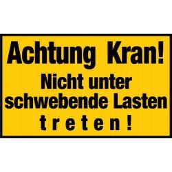 Achtung Kran! Nicht unter schwebende Lasten treten!