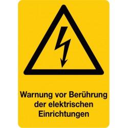 Warnung vor Berührung der elektrischen Einrichtungen, kombiniert mit Symbol Warnung vor elektrischer Spannung (W012)