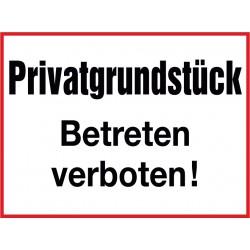 Privatgrundstück, Betreten verboten!