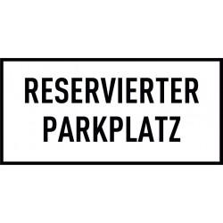 Reservierter Parkplatz