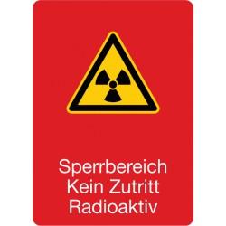 Sperrbereich Kein Zutritt Radioaktiv