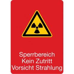 Sperrbereich Kein Zutritt Vorsicht Strahlung