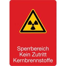 Sperrbereich Kein Zutritt Kernbrennstoffe