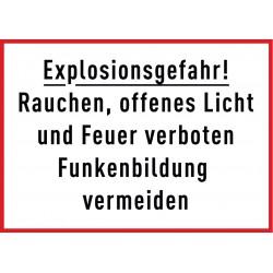 Explosionsgefahr, Rauchen offenes Licht und Feuer verboten, Funkenbildung vermeiden