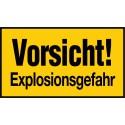 Vorsicht! Explosionsgefahr