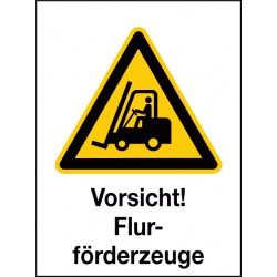 Kombischild Vorsicht! Flurförderzeuge (W014)