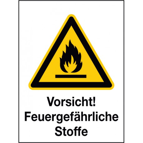 Kombischild Vorsicht! Feuergefährliche Stoffe (W021)