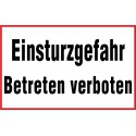 Einsturzgefahr, Betreten verboten