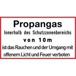 Propangas. Innerhalb des Schutzzonenbereichs von 10 m ist das Rauchen und der Umgang mit offenem Licht und Feuer verboten