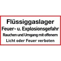 Flüssiggaslager, Feuer- u. Explosionsgefahr. Rauchen und Umgang mit offenem Licht oder Feuer verboten