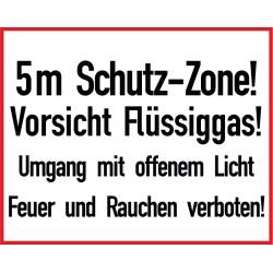 5m Schutz-Zone! Vorsicht Flüssiggas! Umgang mit offenem Licht Feuer und Rauchen verboten!